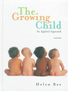 The Growing Child 2nd edition 9780321013460 0321013468