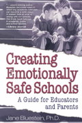 Creating Emotionally Safe Schools 0 9781558748149 1558748148