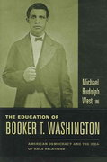 The Education of Booker T. Washington 0 9780231130486 0231130481