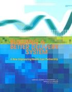 Building a Better Delivery System 1st edition 9780309096430 030909643X
