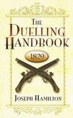 The Duelling Handbook 1829 0 9780486454689 0486454681