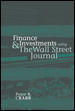 Finance and Investments Using the Wall Street Journal 1st edition 9780072829365 0072829362