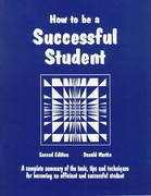 How to Be a Successful Student 2nd edition 9780961704421 096170442X