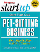 Start Your Pet-Sitting Business 2nd edition 9781599181103 159918110X