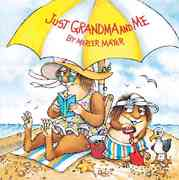 Just Grandma and Me (Little Critter) 0 9780307118936 0307118932