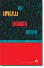 The Civically Engaged Reader 1st Edition 9780945159490 0945159498