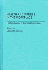 Health and Fitness in the Workplace 0 9780275923594 0275923592