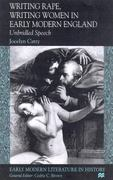 Writing Rape, Writing Women in Early Modern England 1st Edition 9780230309074 0230309070