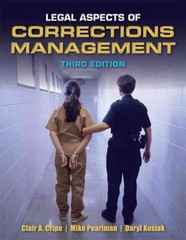Legal Aspects Of Corrections Management 3rd Edition 9781449639402 1449639402