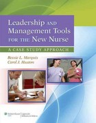 Leadership and Management Tools for the New Nurse 1st Edition 9781609137830 1609137833