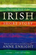 Granta Book of the Irish Short Story 2nd Edition 9781847082558 1847082556
