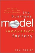 The Business Model Innovation Factory 1st Edition 9781118149560 1118149564