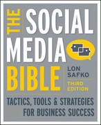 The Social Media Bible 3rd Edition 9781118269749 1118269748