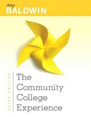 The Community College Experience 1st Edition 9780134099101 0134099109