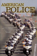 American Police - A History, 1945-2012 0 9781936274437 1936274434