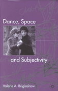 Dance, Space and Subjectivity 1st Edition 9780230272354 0230272355
