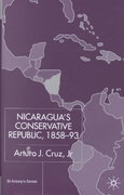 Nicaragua's Conservative Republic 1st Edition 9781403919434 1403919437