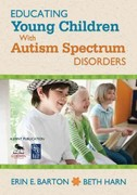 Educating Young Children With Autism Spectrum Disorders 1st Edition 9781412987288 1412987288