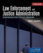 Law Enforcement And Justice Administration: Strategies For The 21St Century 2nd Edition 9781449655167 1449655165
