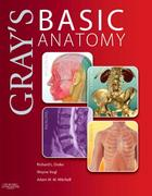 Gray's Basic Anatomy 1st Edition 9781455710782 1455710784