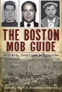 The Boston Mob Guide 1st Edition 9781609494209 1609494202