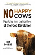 No Happy Cows 1st Edition 9781573245753 1573245755