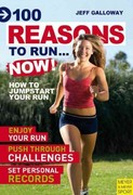 100 Reasons to Run... Now! 0 9781841263458 1841263451