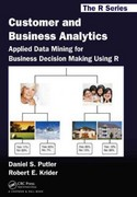 Customer and Business Analytics 1st Edition 9781466503960 1466503963