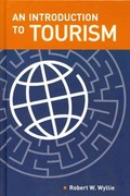 An Introduction to Tourism 1st Edition 9781892132956 1892132958