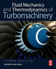 Fluid Mechanics and Thermodynamics of Turbomachinery 7th Edition 9780124159549 0124159540