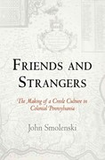 Friends and Strangers 1st Edition 9780812222036 0812222032