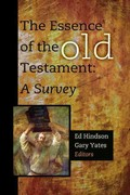The Essence of the Old Testament 1st Edition 9781433677076 1433677075