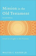 Mission in the Old Testament 2nd Edition 9780801039973 0801039975