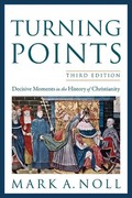 Turning Points 3rd Edition 9780801039966 0801039967