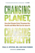 Changing Planet, Changing Health 1st Edition 9780520272637 0520272633