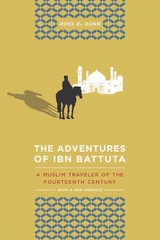 The Adventures of Ibn Battuta 3rd Edition 9780520272927 0520272927