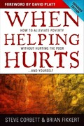 When Helping Hurts 1st Edition 9780802457066 0802457061