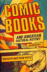 Comic Books and American Cultural History 1st Edition 9781441172624 1441172629