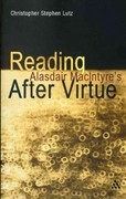 Reading Alasdair MacIntyre's After Virtue 1st Edition 9781441145079 1441145079