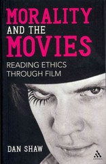 Morality and the Movies 1st Edition 9781441145413 1441145419