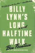 Billy Lynn's Long Halftime Walk 1st Edition 9780060885595 0060885599