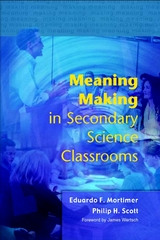 Meaning Making in Secondary Science Classrooms 1st edition 9780335212071 0335212077