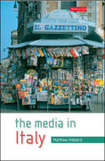 The Media in Italy 1st Edition 9780335222858 0335222854