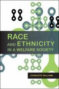 Race and Ethnicity in a Welfare Society 1st edition 9780335225316 0335225314