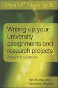 Writing up your university assignments and research projects 1st edition 9780335227181 033522718X