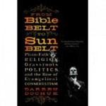 From Bible Belt to Sunbelt 1st Edition 9780393339048 0393339041