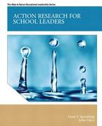 Action Research for School Leaders 1st Edition 9780133072259 0133072258