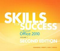 Skills for Success with Office 2010, Volume 1 2nd edition 9780132840323 0132840324