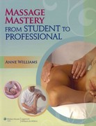 Massage Mastery 1st Edition 9780781780179 0781780179