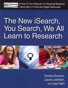 The New ISearch, You Search, We All Learn to Research 1st Edition 9781555707583 1555707580